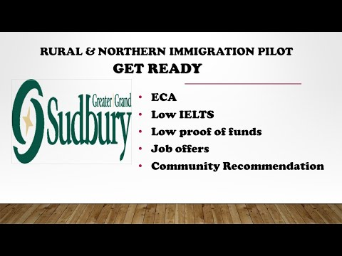 RURAL & NORTHERN IMMIGRATION PILOT - GET READY FOR SUDBURY