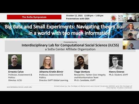 UMD SoDa Symposium - Big Data and Small Experiments - October 12, 2021 | University of Maryland