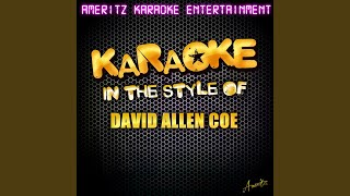If That Ain't Country (In the Style of David Allan Coe) (Karaoke Version)