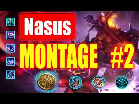 Nasus Montage #2  | 300 IQ Plays |  League of Legends