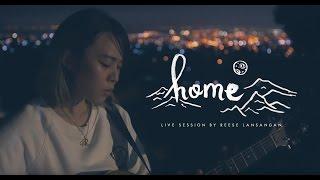 Home ( Original Song ) || Reese Lansangan