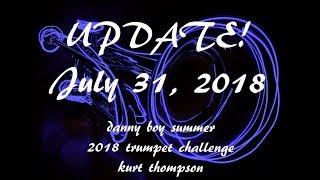 Danny boy Summer 2018 trumpet challenge update 2018 NEW DEADLINE!