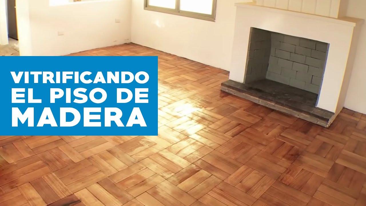 C mo pulir y vitrificar un piso de madera viyoutube - Como reparar piso de parquet rayado ...