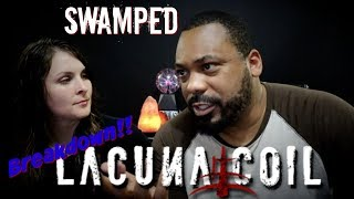 Lacuna Coil Swamped Reaction!!!