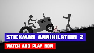 Stickman Annihilation 2 · Game · Gameplay