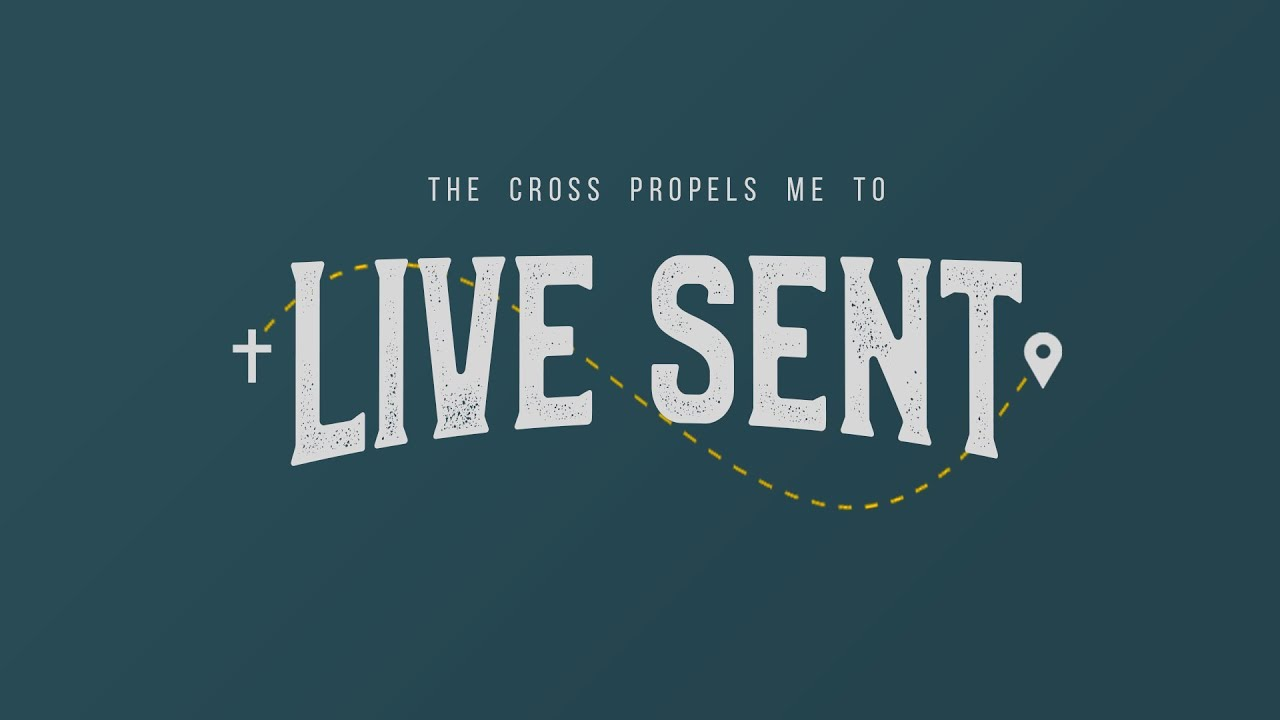 Live Sent (Week 3) - Live Courageously