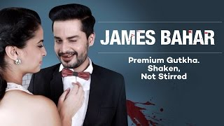 James Bond In Pan Bahar Advertisement Spoof Video | Spotboye 2017 Video