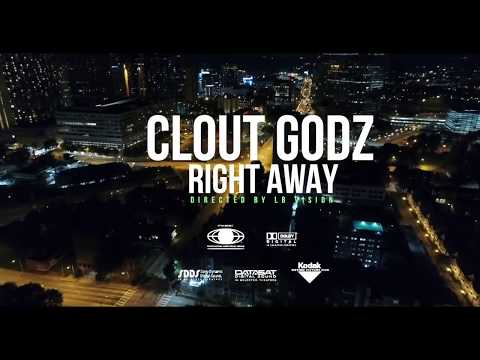 """Clout Godz """"Right Away"""""""