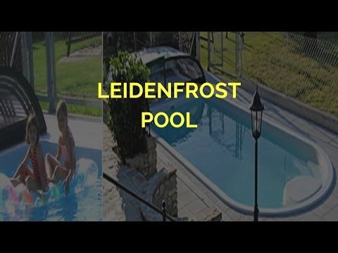 Leidenfrost pools making of die welt von leidenfrost for Leidenfrost pool