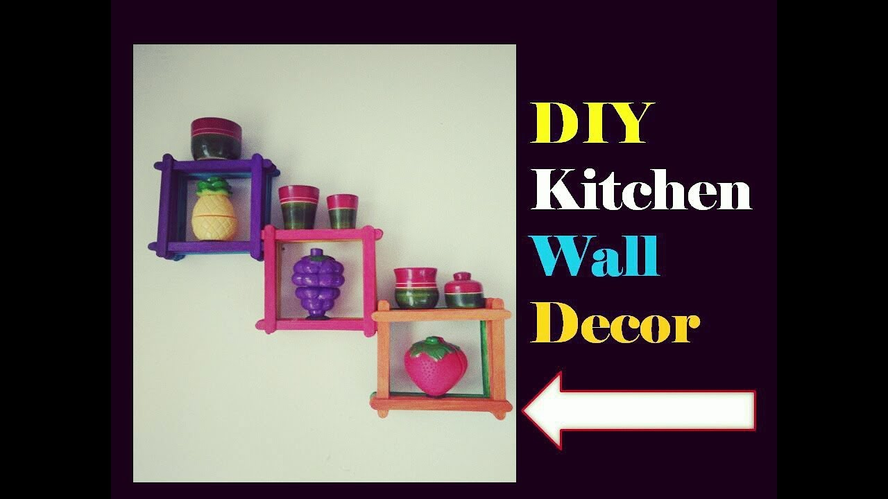 Delicieux DIY Kitchen Wall Decor/hanging | Easy Popstick Craft | Home Decor