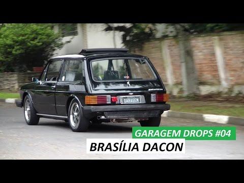 Garagem Drops #04: Brasília Dacon