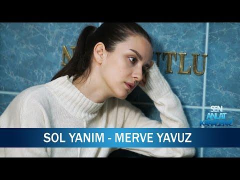 Sol Yanım - Merve Yavuz - Sen Anlat Karadeniz 12. Bölüm