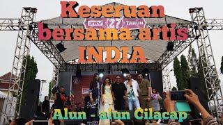 Keseruan bersama artis india di alun - alun Cilacap dalam rangka ulang tahun ANTV ke 27