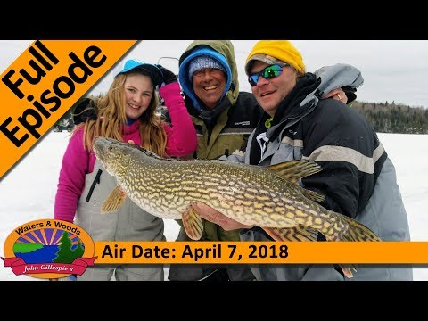 14_2018 - Last Ice of the Year in Ontario - FULL EPISODE