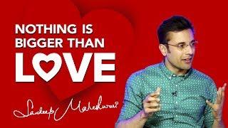 3 Signs of TRUE LOVE - By Sandeep Maheshwari - Vloggest