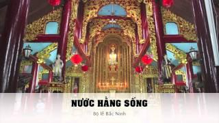 Nước Hằng Sống - Bộ lễ Bắc Ninh