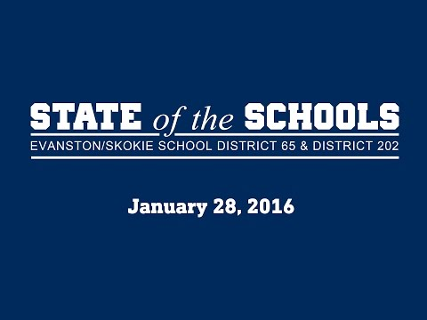 State of the Schools Address 2016: District 65 & District 202