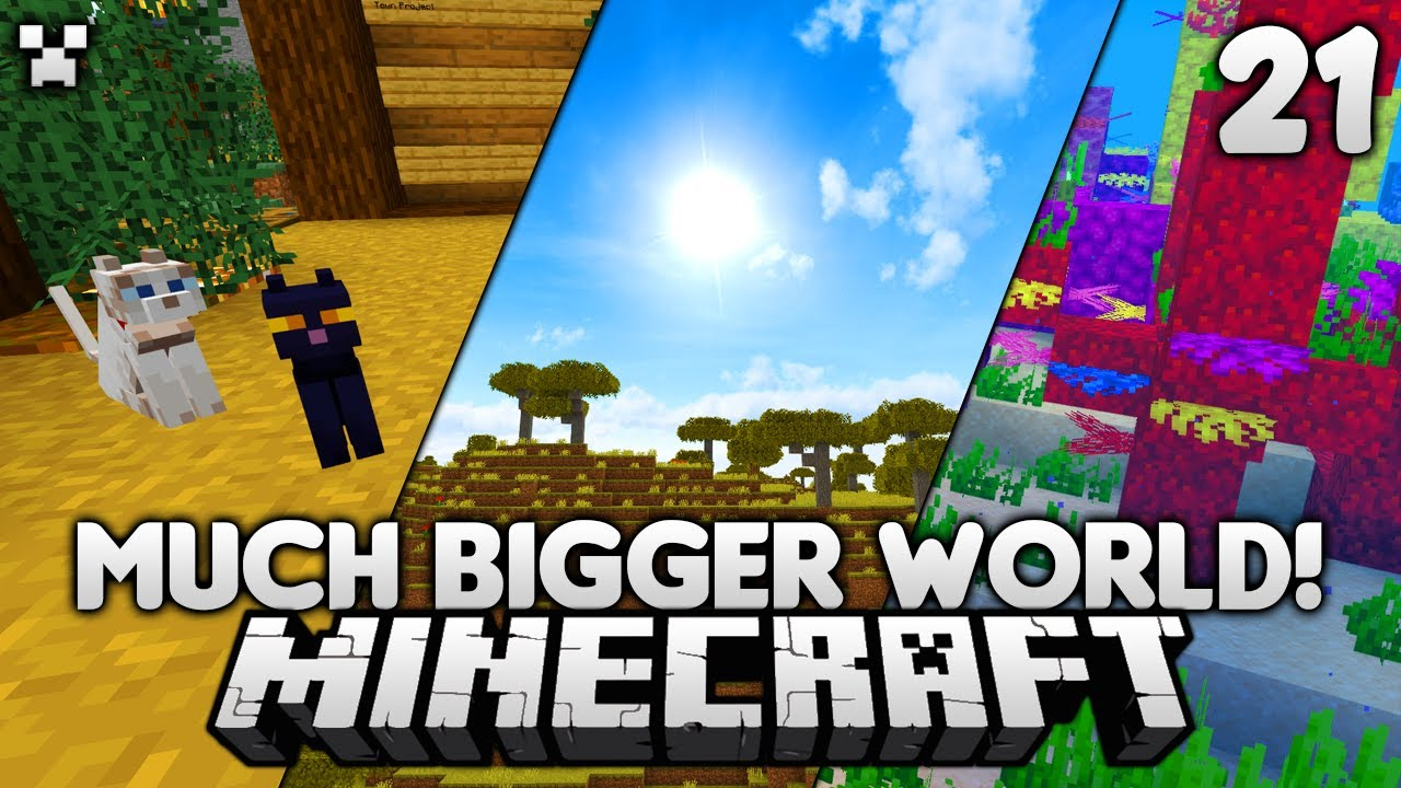 A BIGGER World! | Let's Play Minecraft Survival Ep.21