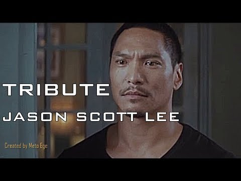 Jason Scott Lee Tribute 2018