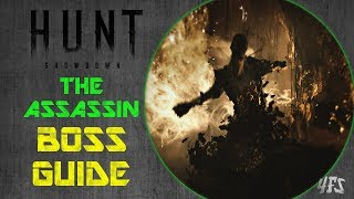 Hunt Showdown: The Assassin Boss Guide