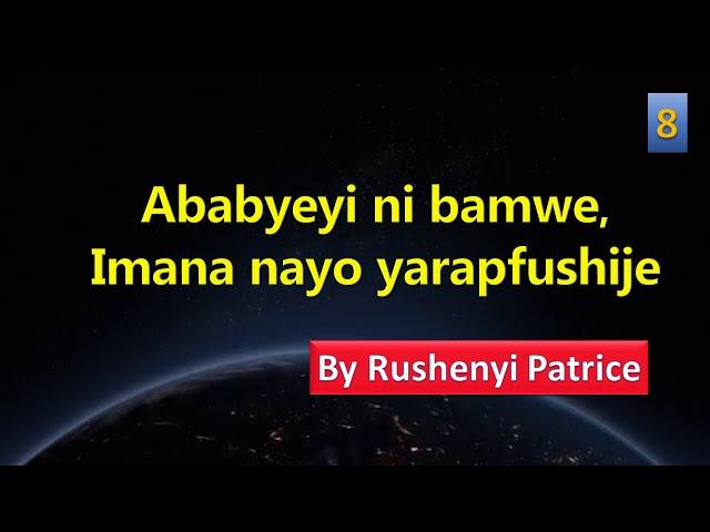 Ababyeyi ni bamwe, Imana nayo yarapfushije | by Rushenyi Patrice | #8