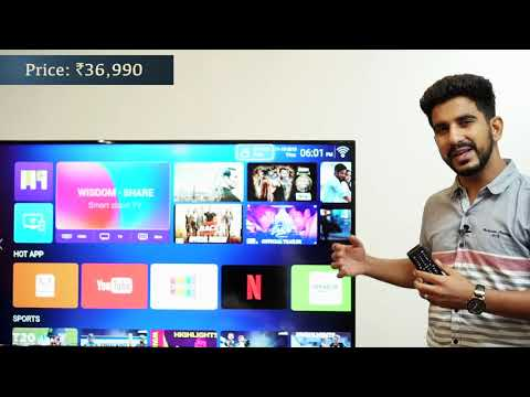 Shinco Smart TV: First Look 55 Inch Android TV Priced Rs  36,990 [Hindi हिन्दी]