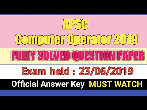 Solved Question Paper, APSC Computer Operator 2019 | By GyanTech