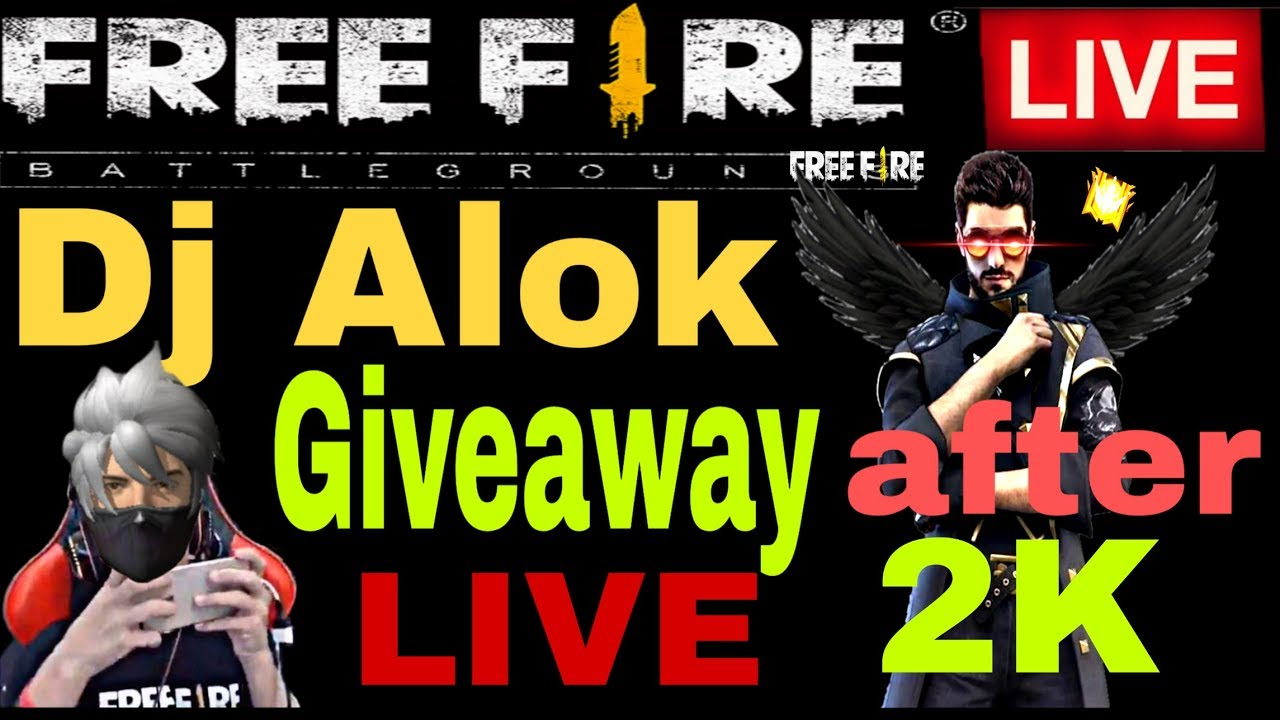 🔥 FREEFIRE LIVE DJ ALOK GIVEAWAY AFTER 2 k   Free fire livestream playing with subscribers   fflive