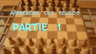 LE JEU D 'ECHECS  - PARTIE 1 - DEPLACEMENT DES PIECES / SJAKK