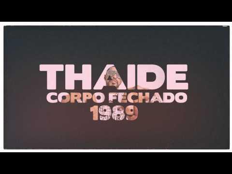 Thaide - Corpo Fechado (Clássico)