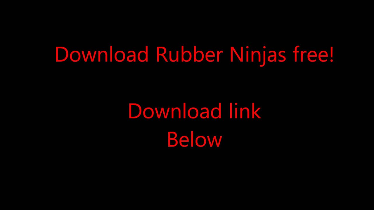 Tuto full rubber ninja youtube.
