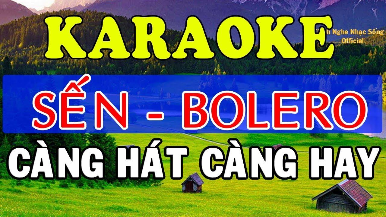 [KARAOKE] Liên Khúc Karaoke Sến – Bolero – Trữ Tình Cực Hay – Nhạc Sống Karaoke