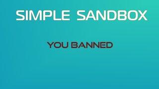 Меня забанили в SSB Simple Sandbox