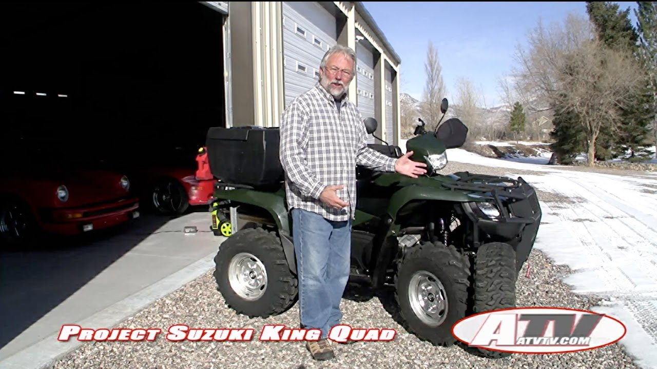ATV Television Project - Suzuki King Ultimate Project - tires, box, winch,  shocks, and more