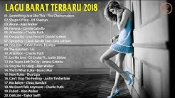 LAGU BARAT TERBARU 2018 | Lebih Update Kumpulan Musik Terpopuler  - Durasi: 49:16.