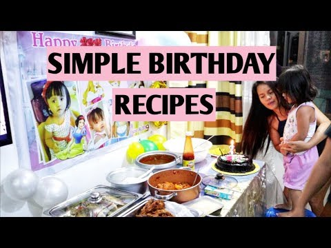 How To Cook Simple Filipino Recipes - Birthday Occasion Dishes - June 2019 ( Cooking Tips 101 )
