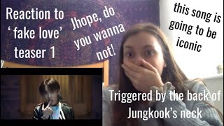 REACTION TO BTS 'FAKE LOVE' Official Teaser 1