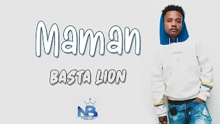 BASTA LION - Maman ( Lyrics Officiel 2K20 ) NB PRODUCTION