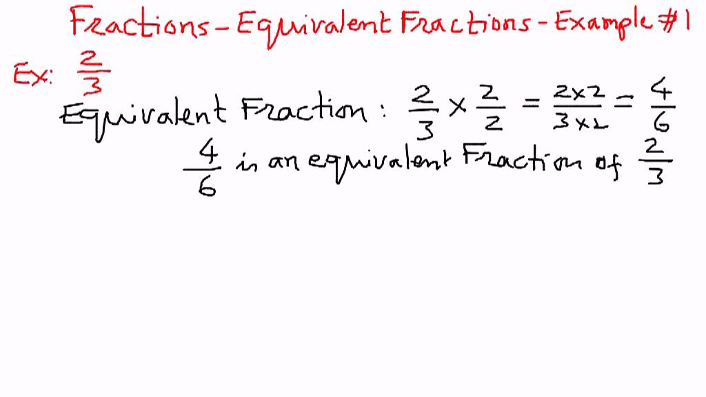Fractions Equivalent Fraction Examples 1 Youtube