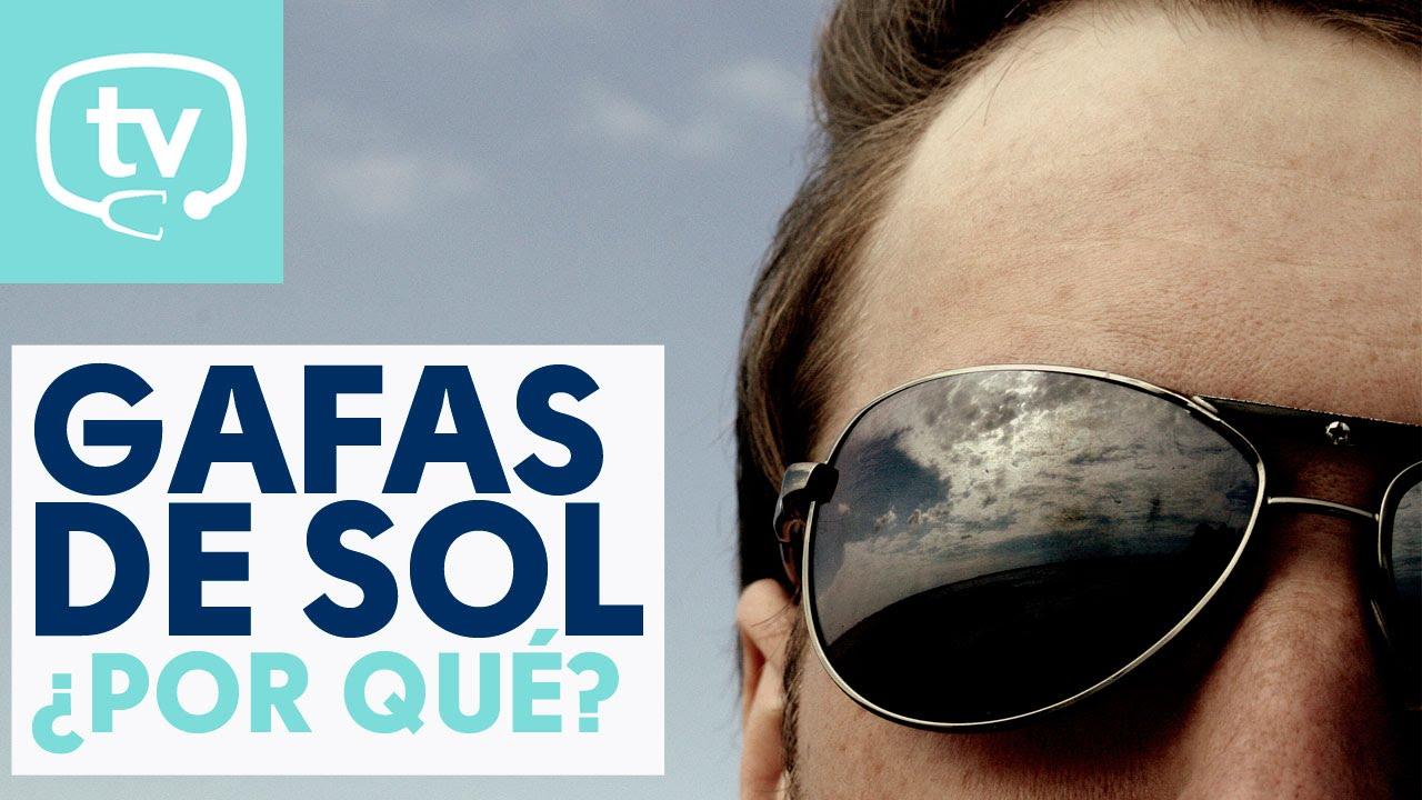 aaf7510696 ¿Por qué es importante usar gafas de sol? - YouTube