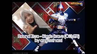 [Ange] Kamen Rider Blade - Round Zero ~ Blade Brave ~ LIVE COVER