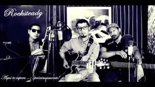 Melodycans - Aquí te espero (Rocksteady acústico)