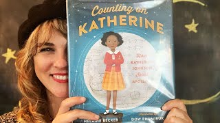 Counting on Katherine by Helaine Becker & Dow Phumiruk - Read by Lolly Hopwood