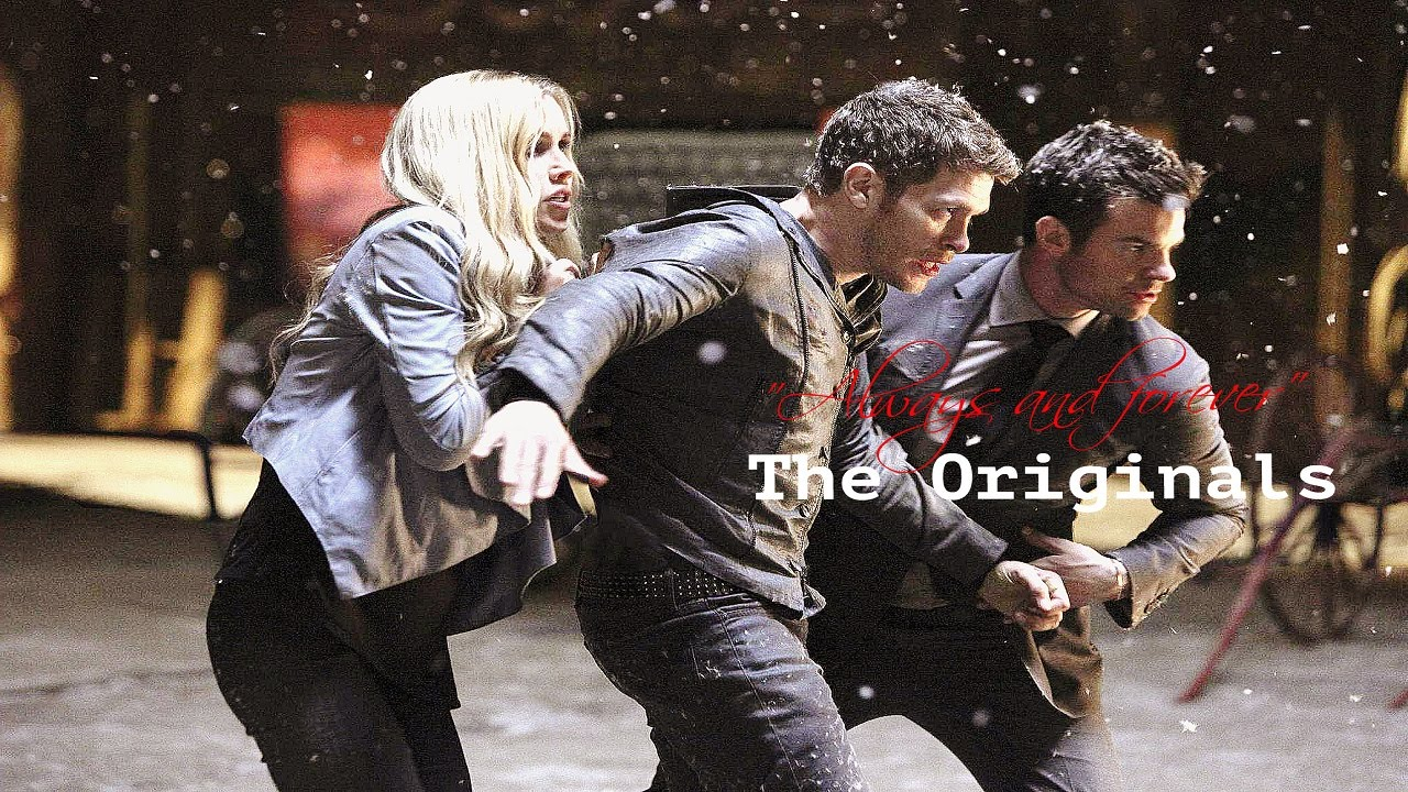 The Originals Quot Always And Forever Quot Youtube