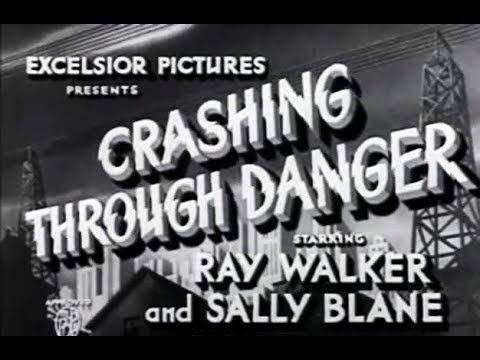 Drama Movie - Crashing Through Danger (1936)