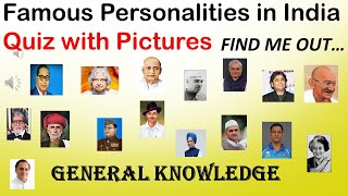 FAMOUS PERSONALITIES IN INDIA || QUIZ WITH PICTURES || GENERAL KNOWLEDGE
