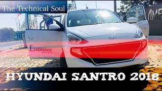 HYUNDAI SANTRO 2018| MOST DETAILED TEST-DRIVE REVIEW | INDIA