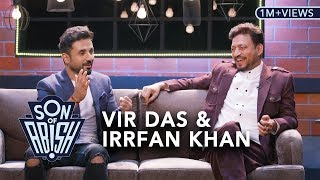 Son Of Abish feat. Vir Das & Irrfan Khan
