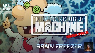 The Incredible Machine (TIM) 3 Hard. Brain Freezer #4 with Donis