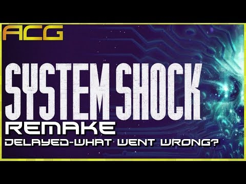 System Shock Remake Put on Hiatus - Is This A Larger Problem With Kickstarted Games?